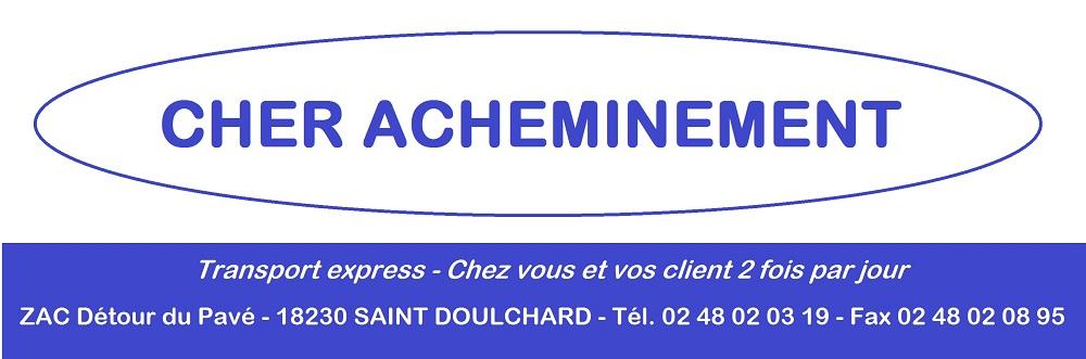 Cher Acheminement